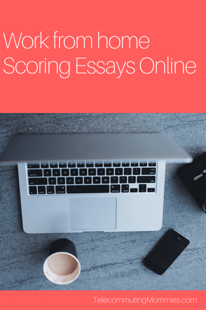 scoring essays online telecommuting mommies scoring essays online