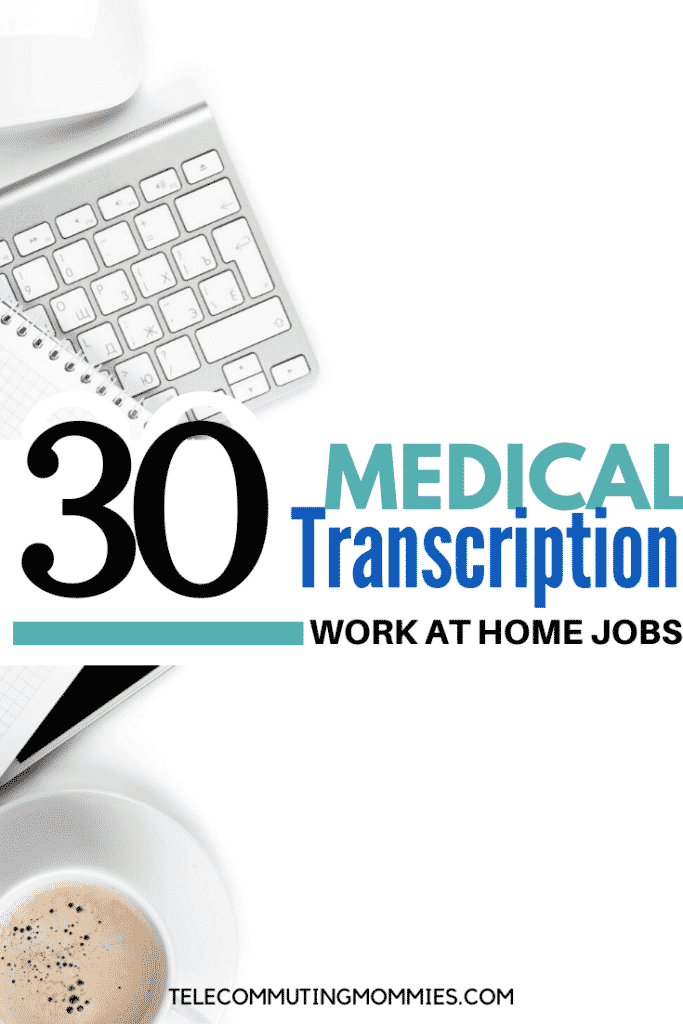 medical transcription work from home jobs