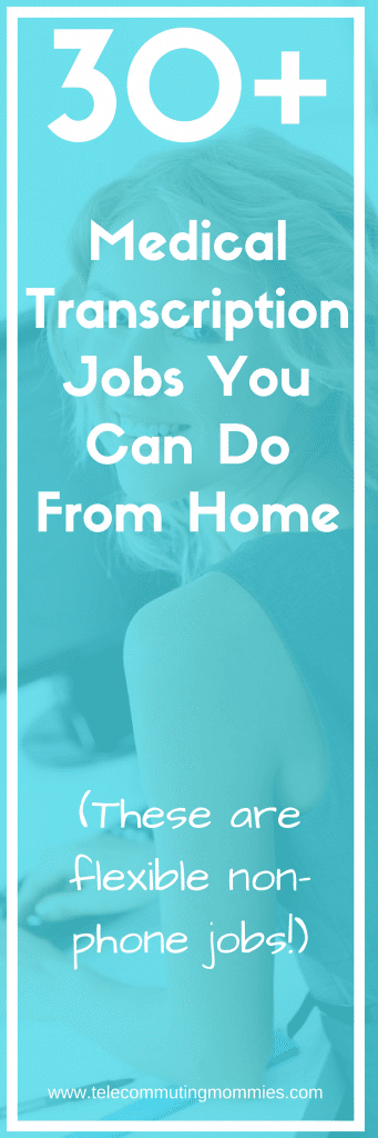 30+ Medical Transcription Work From Home Jobs