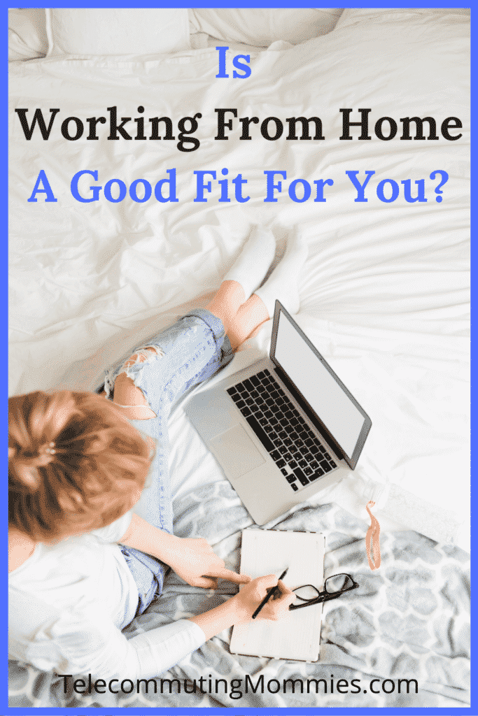 Is Working From Home A Good Fit For You
