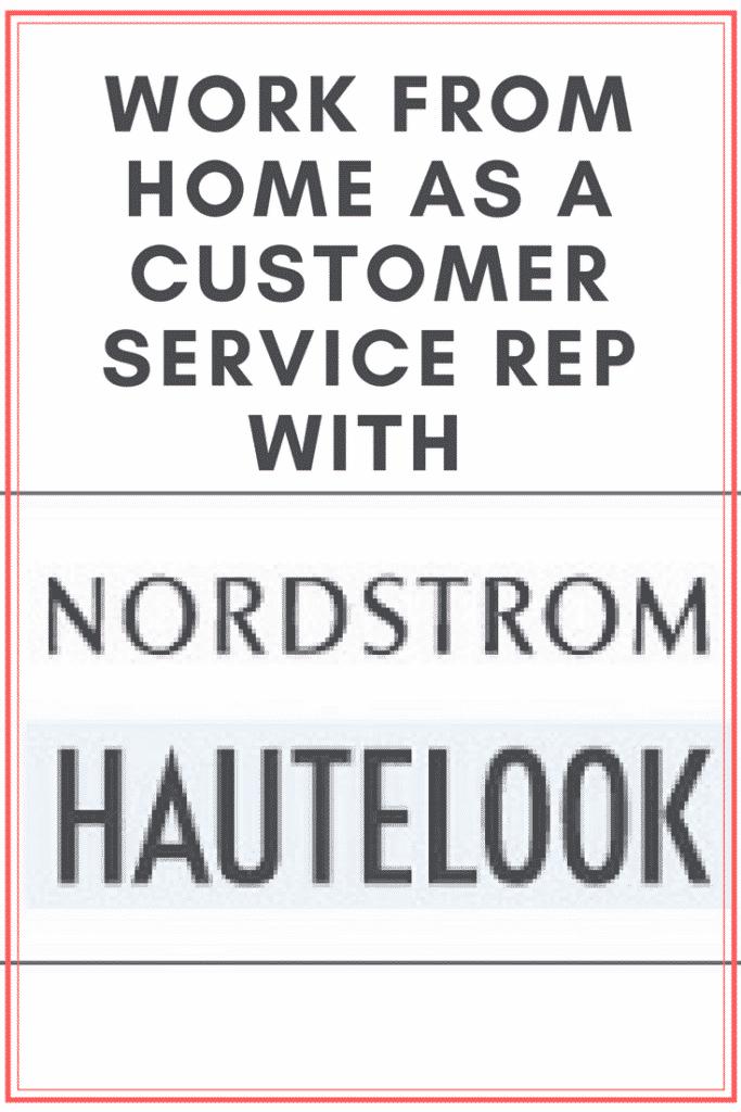 aecc1f4d32d8e Nordstrom s HauteLook Hiring Work-At-Home Representatives ...