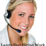 Lands End Work at Home Customer Care Agents Needed