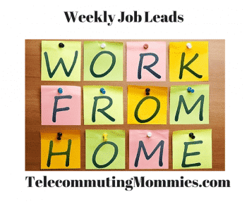 Weekly Work at Home Jobs - Telecommuting Mommies