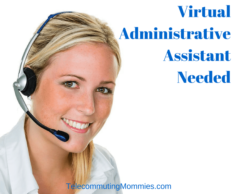 virtual administrative assistant needed administrative assistant