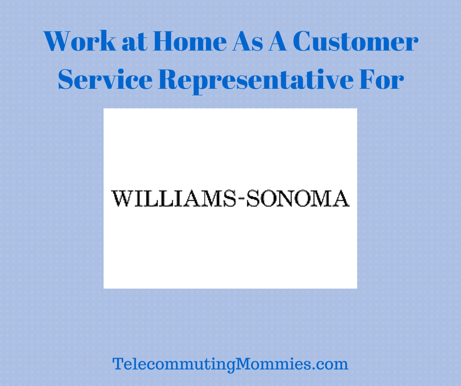 work at home with williams sonoma