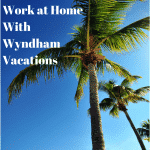 Work at Home Wyndham Vacations
