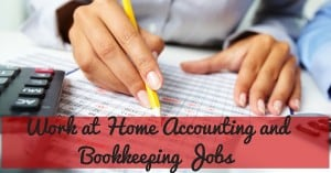 Accounting and Bookkeeping Work at Home Companies