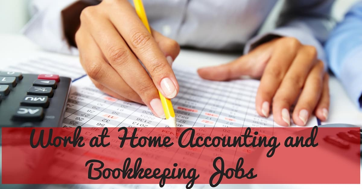 Work at home accounting and bookkeeping jobs