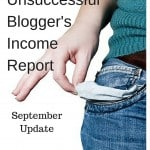 The Unsuccessful Blogger's Income Report- Sept Update