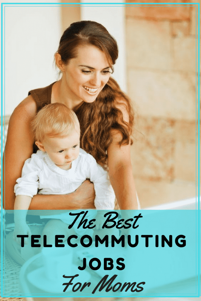 Best Telecommuting Jobs for Moms