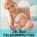 The Best Telecommuting Jobs for Moms