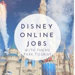 Disney Online Jobs With Theme Park Tourist