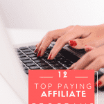 12 Top Paying Affiliate Programs to Join to Earn $ for your Online Business