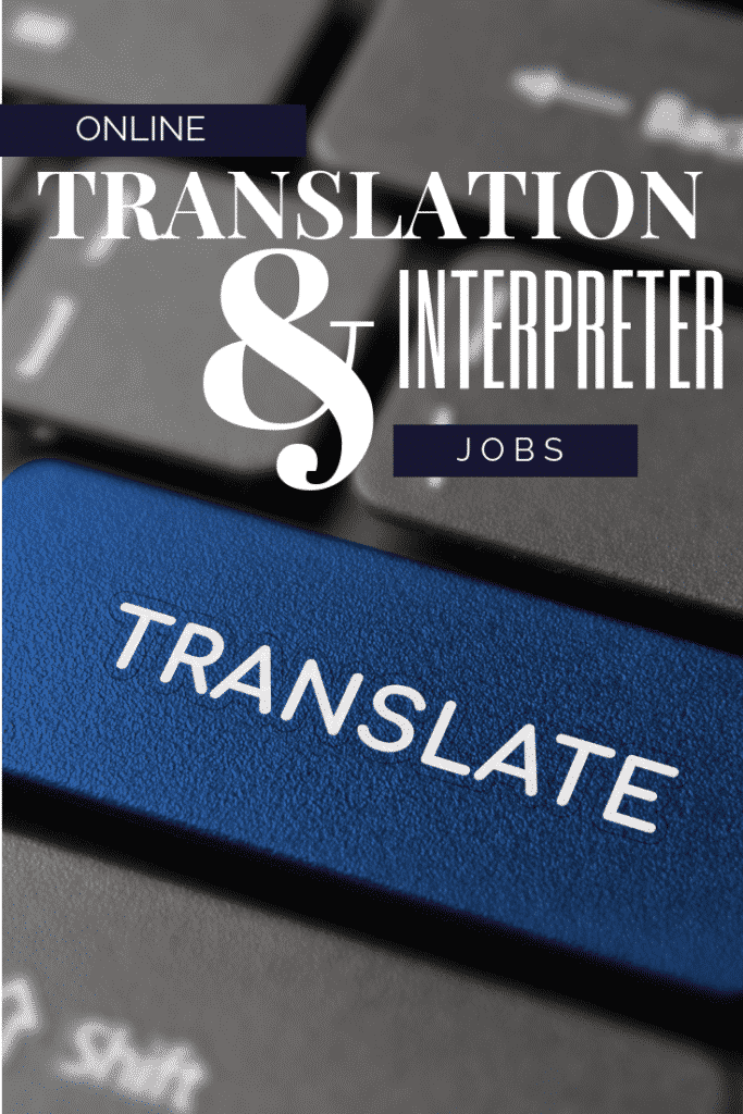 25+ Online Translation Jobs You Can Do From Home