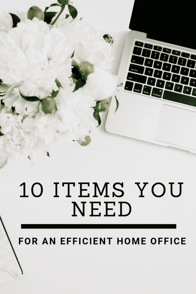 Efficient Home Office Must Haves