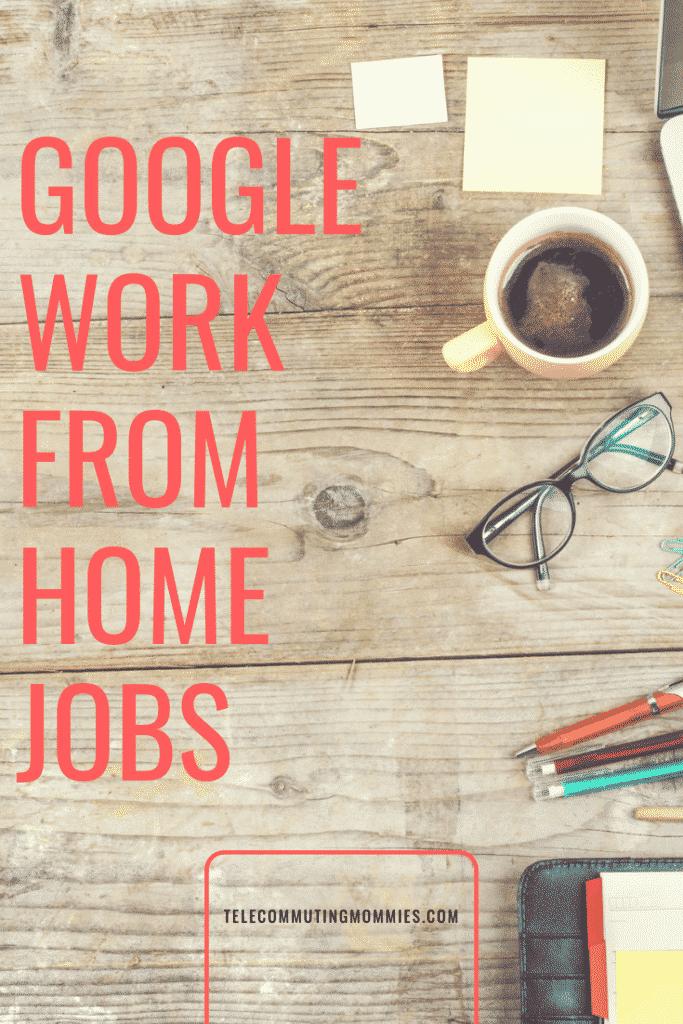 Google Telecommute Jobs
