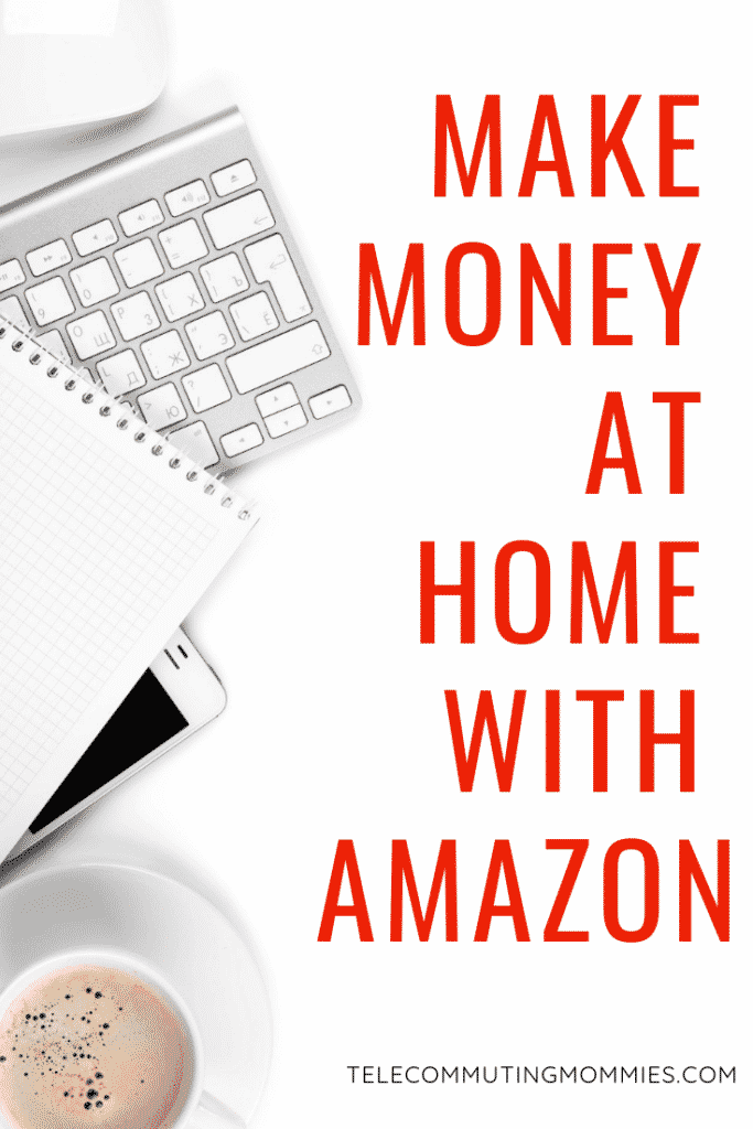 Make Money At Home With Amazon